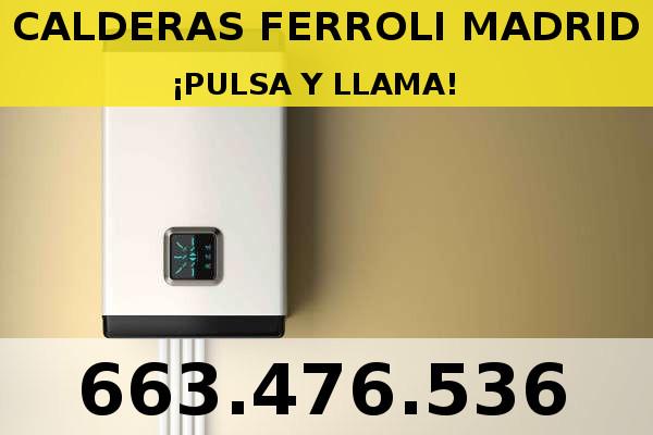Servicio t cnico calderas ferroli madrid tel for Tecnico calderas madrid
